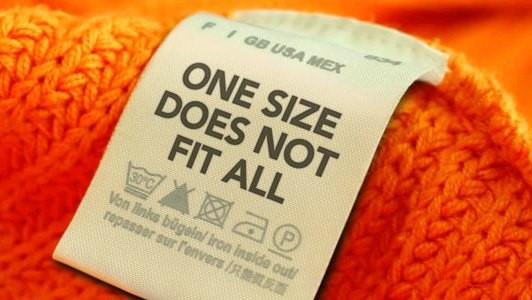 One_size_does_not_fit_all