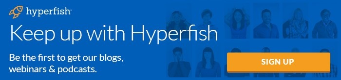 Keep up with Hyperfish
